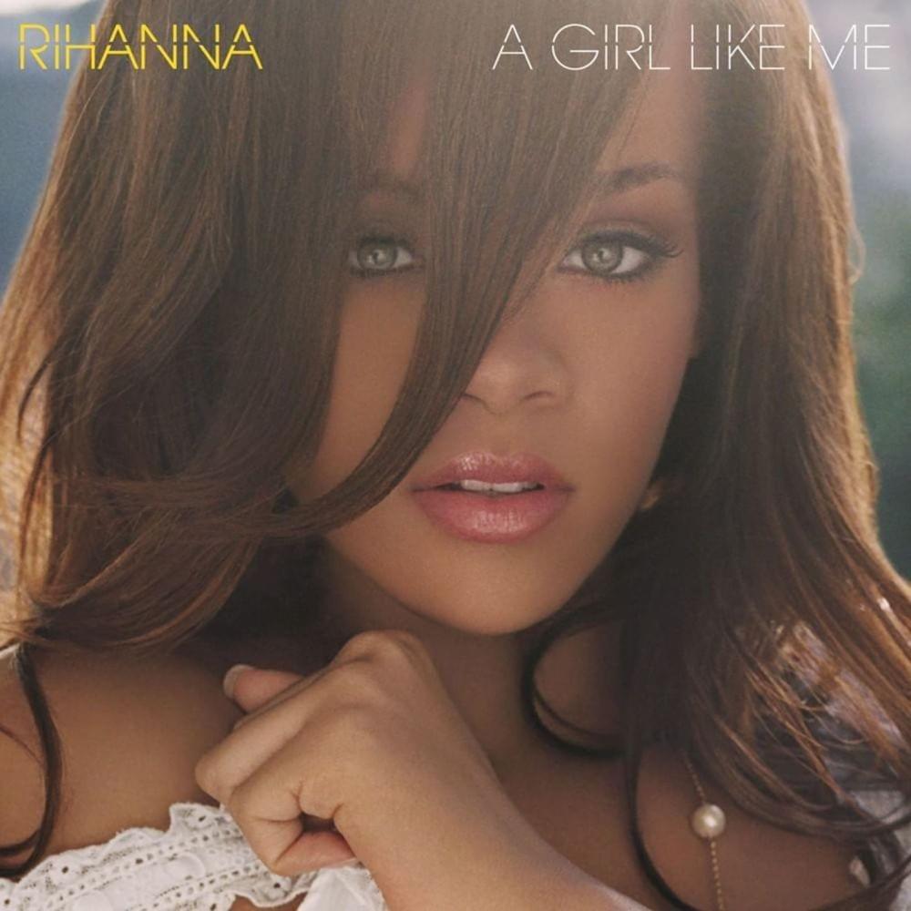 A girl like me lyrics rihanna