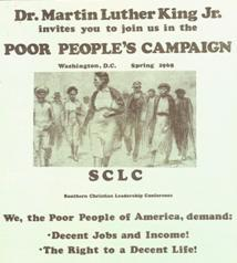 Dr. Martin Luther King Jr. invites you to join us in the Poor People's Campaign