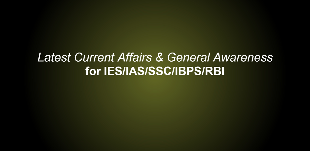 Latest Current Affairs & General Awareness-feature-graphic