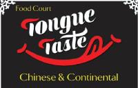 TONGUE TASTE FOOD COURT