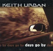 Days go by keith urban album