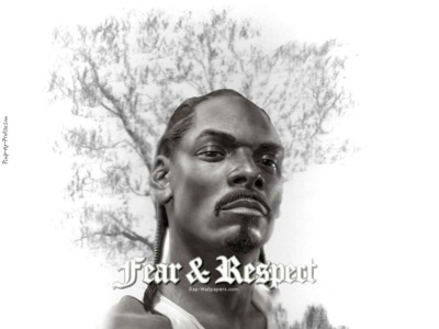 Snoop dogg fear and respect