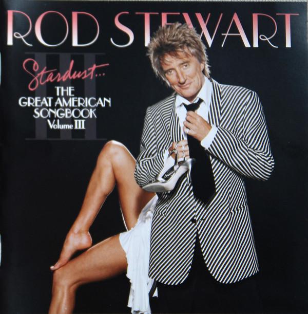Rod stewart great american songbook volume 3