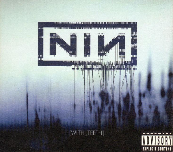 Nine inch nails with teeth download