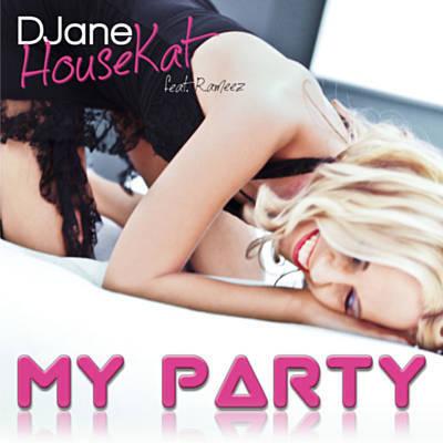 Djane housekat feat.rameez - my party extended mix