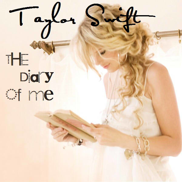 Taylor swift the diary of me