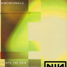 Nine inch nails - into the void