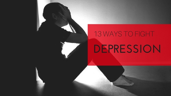 13 WAYS TO FIGHT DEPRESSION
