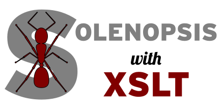 Solenopsis with XSLT