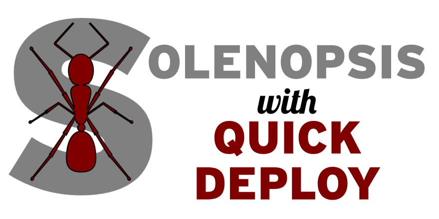 Solenopsis with quick deploy