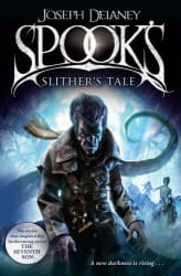 Spook s: Slither s Tale: Book 11 (The Wardstone Chronicles)