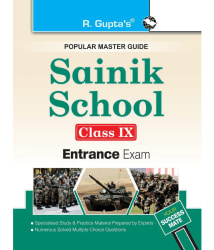 Sainik School Entrance Exam Guide for (9th) Class IX