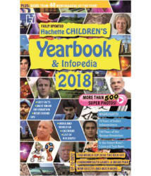 HACHETTE CHILDREN'S YEARBOOK AND INFOPEDIA 2018