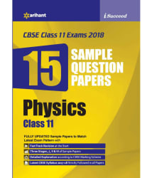 15 Sample Question Papers Physics Class 11th CBSE