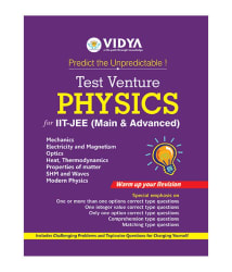 IIT-JEE (Main & Advanced) Physics (Test Venture) (Downloadable PDF) by Vidya Downloadable Content