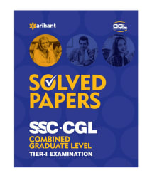 Solved Papers (upto 2015) SSC CGL Combined Graduate Level Pre. Examination Tier-I 2017