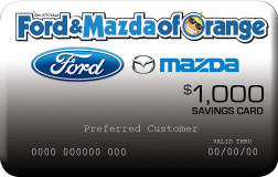 Ford and Mazda of Orange Savings Card