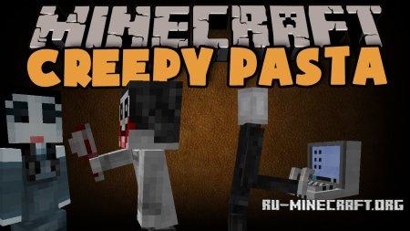 Скачать Creepy Pasta для Minecraft 1.7.10
