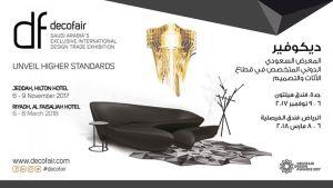 Decofair 2017 – Saudi Arabia's Exclusive International Design Trade Exhibition