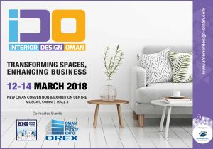 Interior Design Oman (IDO) 2018 – A Prestigious International Décor, Design and Lifestyle Exhibition in Sultanate