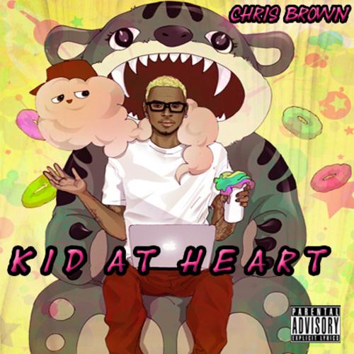 Chris brown kid at heart mixtape