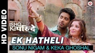 Ek Hatheli – Sonu Nigam, Keka Ghoshal