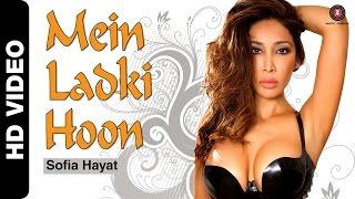 Mein Ladki Hoon – Sofia Hayat