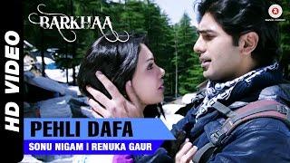 Pehli Dafa – Sonu Nigam, Renuka Gaur