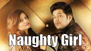 Naughty Girl – Priyanka Ahuja