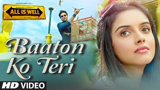 Baaton Ko Teri – Arijit Singh – All Is Well | Abhishek Bachchan