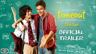 Time Out – Official Trailer