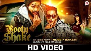 Booty Shake – Indeep Bakshi Rap Kaydee
