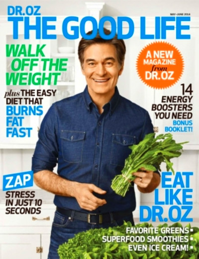Dr. Oz Good Life Magazine May - June 2014 issue – Get your ...