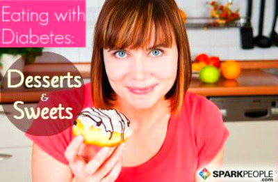 Eating with Diabetes: Desserts and Sweets | SparkPeople