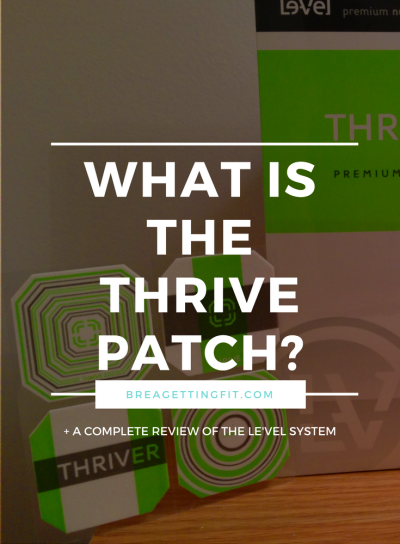 What The Heck Is The Deal With The Thrive Patch?   Brea ...