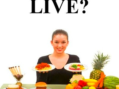 Do we live to eat or do we eat to live - презентация онлайн