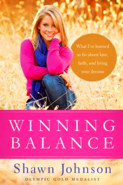 Winning Balance: What I've Learned So Far about Love, Faith, and ...