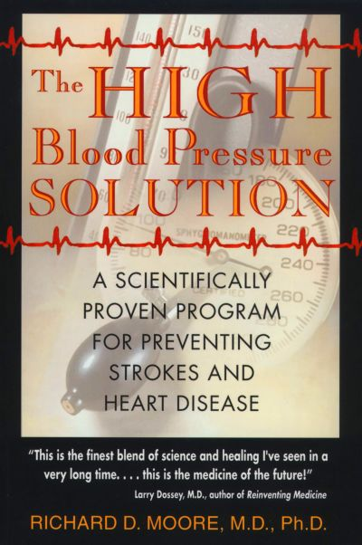 The High Blood Pressure Solution | Book by Richard D ...