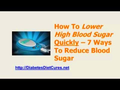 How To Lower High Blood Sugar Fast - 7 Ways To Reduce Blood Sugar ...