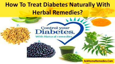 How To Treat Diabetes Naturally With Herbal Remedies?