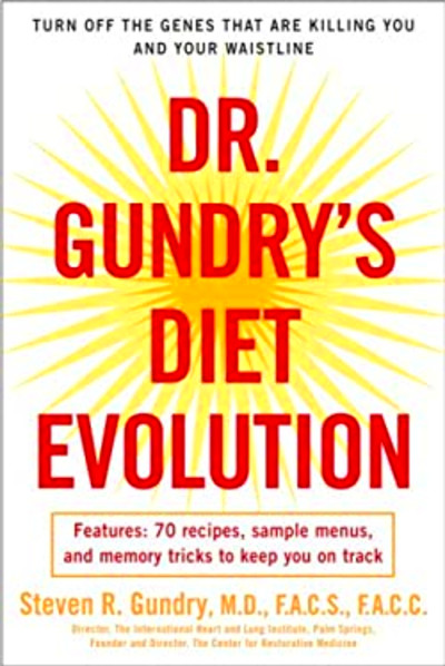 Dr. Gundry's Diet Evolution by Steven R. Gundry - Reviews ...