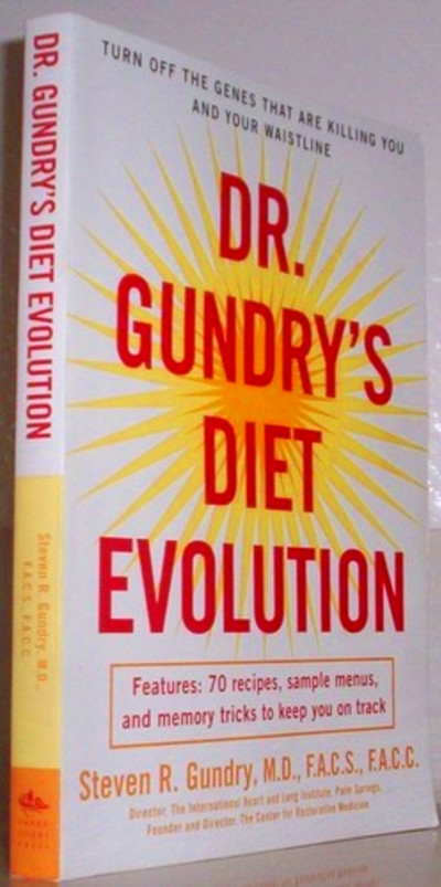TO READ: Dr. Gundry's Diet Evolution | Dr. Gundry ~ Diet Evolution ...