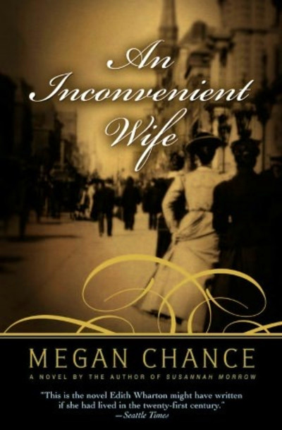 An Inconvenient Wife by Megan Chance ~ All I can say is wOw! An ...