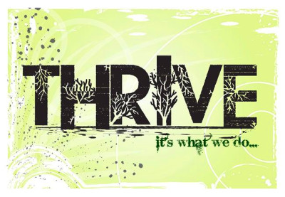 It's what we do.. #THRIVE | Thrive On! | Pinterest