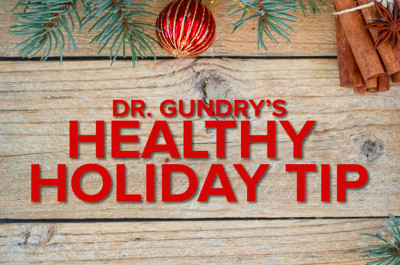 Dr. Gundry's Ultimate Holiday Diet Tip (Easy AND Affordable)