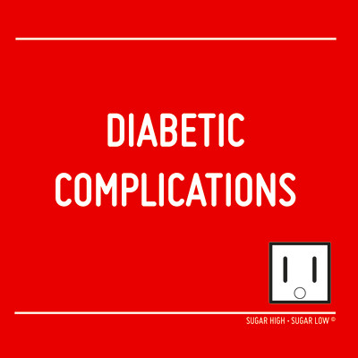 "This is what I think when I see, or hear "" diabetic complications ..."