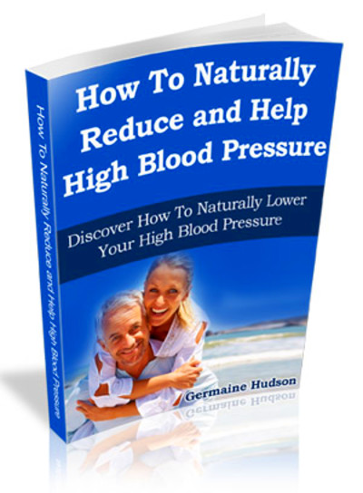 high-blood-pressure-natural-treatment-and-how-to-naturally-reduce-and ...