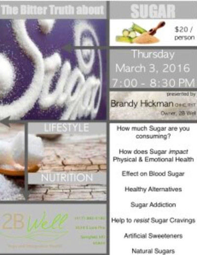 The Bitter Truth About Sugar - Mar 3 - 2B Well
