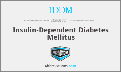 IDDM - insulin-dependent diabetes mellitus