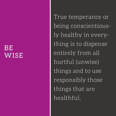 Be Wise - Abounding Health Ministries